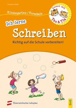 Lernen mit Teo und Tia – Ich lerne Schreiben – Kindergarten/Vorschule von Broska,  Elke, Haider,  Claudia