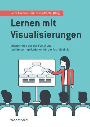 Lernen mit Visualisierungen von Gretsch,  Petra, Holzäpfel,  Lars