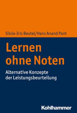 Lernen ohne Noten von Beutel,  Silvia-Iris, Pant,  Hans Anand