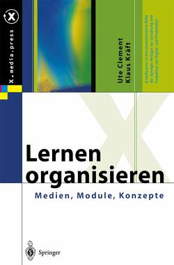 Lernen organisieren von Clement,  Ute, Kräft,  Klaus