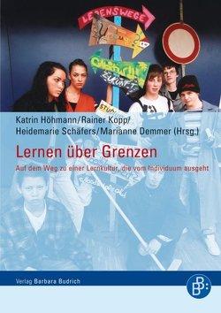 Lernen über Grenzen von Demmer,  Marianne, Höhmann,  Katrin, Kopp,  Rainer, Muñoz,  Vernor, Schäfers,  Heidemarie
