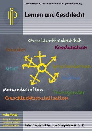 Lernen und Geschlecht von Budde,  Juergen, Siedenbiedel,  Catrin, Theurer,  Caroline