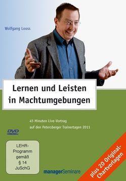 Lernen und Leisten in Machtumgebungen von Looss,  Wolfgang