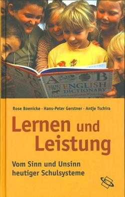 Lernen und Leistung von Boenicke,  Rosemarie, Gerstner,  Hans-Peter, Tschira,  Antje