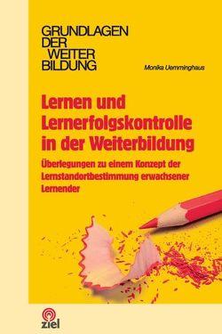 Lernen und Lernerfolgskontrolle in der Weiterbildung von Uemminghaus,  Monika
