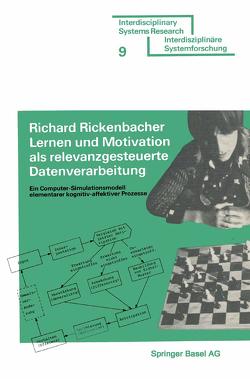 Lernen und Motivation als relevanzgesteuerte Datenverarbeitung von RICKENBACHER