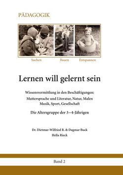 Lernen will gelernt sein – Band 2 von Buck,  Dagmar, Buck,  Dr. Dietmar-Wilfried R., Rieck,  Hella