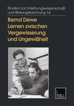 Lernen zwischen Vergewisserung und Ungewißheit von Dewe,  Bernd