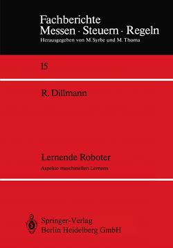 Lernende Roboter von Dillmann,  Rüdiger