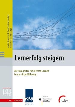 Lernerfolg steigern von Hohenstein,  Kerstin, Kaiser,  Arnim, Kaiser,  Ruth, Lambert,  Astrid