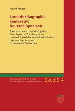 Lernerlexikographie kontrastiv: Deutsch-Spanisch von Meliss,  Meike