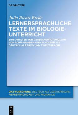 Lernersprachliche Texte im Biologieunterricht von Ricart-Brede,  Julia