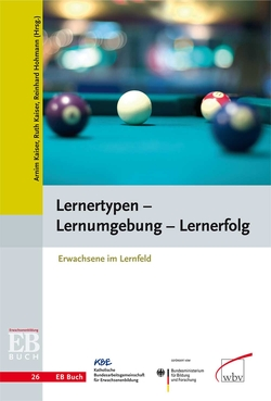 Lernertypen – Lernumgebung – Lernerfolg von Hohmann,  Reinhard, Kaiser,  Armin, Kaiser,  Ruth