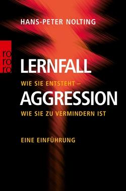 Lernfall Aggression 1 von Nolting,  Hans-Peter