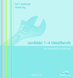 lernfeld 1-4 Metallberufe von Dierenbach,  Ralf E, Hug,  Thomas