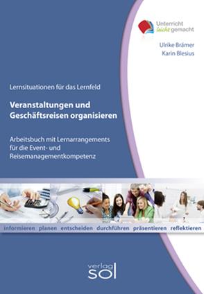 Lernfeld: Veranstaltungen und Geschäftsreisen organisieren – E-Book von Blesius,  Karin, Brämer,  Ulrike
