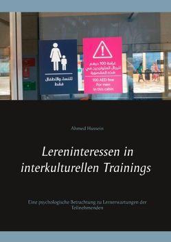 Lerninteressen in interkulturellen Trainings von Hussein,  Ahmed
