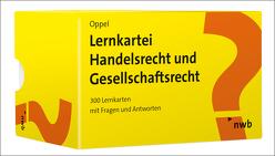 Lernkartei Handelsrecht und Gesellschaftsrecht von Oppel,  Florian
