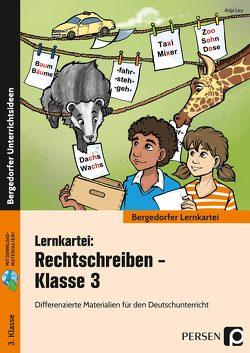 Lernkartei: Rechtschreiben – Klasse 3 von Ley,  Anja