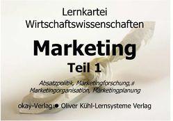 Lernkarteien Marketing Teil 1 und 2 / Grundlagen Marketing Teil 1. Marketinggrundlagen, Marketingforschung, Marketingplanung, Marketingorganisation von Peter,  Pütz, Pütz,  Peter
