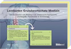 Lernkarten Grundwortschatz Medizin – 324 Karteikarten zum Einstieg in die medizinische Fachsprache: Fachbegriffe, Fremdwörter & Terminologie von Deschka,  Marc