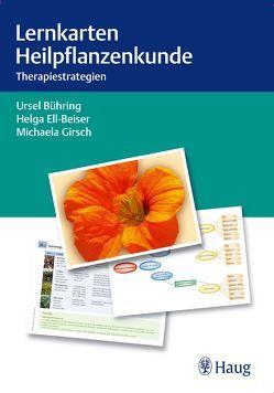 Lernkarten Heilpflanzenkunde von Bühring,  Ursel, Ell-Beiser,  Helga, Girsch,  Michaela