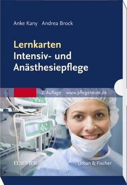 Lernkarten Intensiv- und Anästhesiepflege von Brock,  Andrea, Kany,  Anke