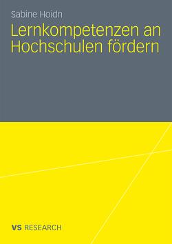 Lernkompetenzen an Hochschulen fördern von Hoidn,  Sabine