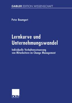 Lernkurve und Unternehmungswandel von Baumgart,  Peter