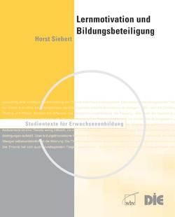 Lernmotivation und Bildungsbeteiligung von Siebert,  Horst