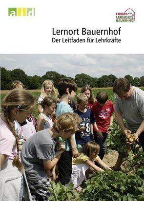 Lernort Bauernhof – der Leitfaden für Lehrkräfte von Koll,  Hubert