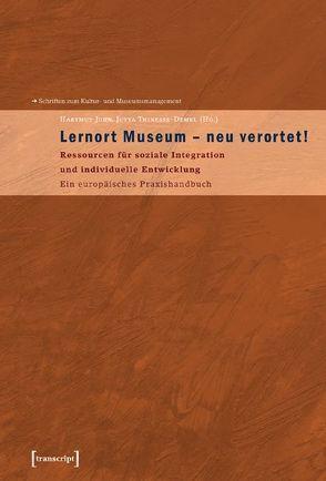 Lernort Museum – neu verortet! von John,  Hartmut, Thinesse-Demel,  Jutta