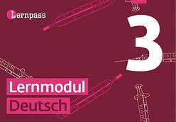 Lernpass, Lernmodule Deutsch, Modul 3 von Autorenteam