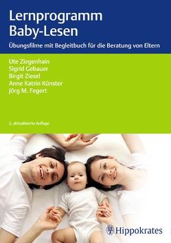 Lernprogramm Baby-Lesen von Fegert,  Jörg M, Gebauer,  Sigrid, Künster,  Anne Katrin, Ziegenhain,  Ute, Ziesel-Schmidt,  Birgit