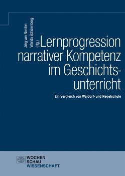 Lernprogression narrativer Kompetenz im Geschichtsunterricht von Schürenberg,  Wanda, van Norden,  Jörg