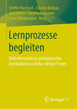Lernprozesse begleiten von Bartusch,  Steffen, Klektau,  Claudia, Simon,  Toni, Teumer,  Stephanie, Weidermann,  Anne