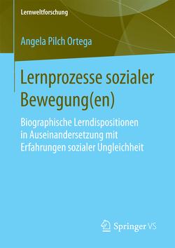 Lernprozesse sozialer Bewegung(en) von Pilch Ortega,  Angela