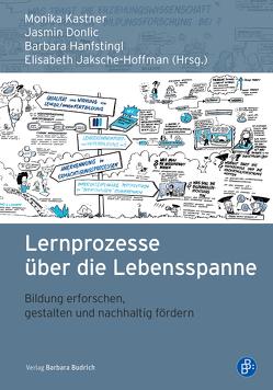 Lernprozesse über die Lebensspanne von Donlic,  Jasmin, Hanfstingl,  Barbara, Jaksche-Hoffmann,  Elisabeth, Kastner,  Monika