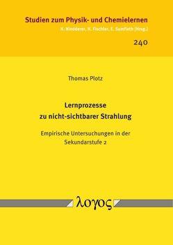 Lernprozesse zu nicht-sichtbarer Strahlung von Plotz,  Thomas