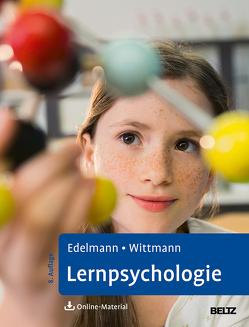 Lernpsychologie von Edelmann,  Walter, Wittmann,  Simone