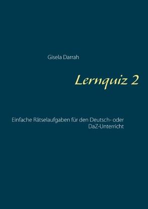 Lernquiz 2 von Darrah,  Gisela