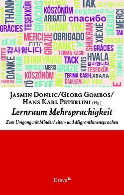 Lernraum Mehrsprachigkeit von Donlic,  Jasmin, Gombos,  Georg, Peterlini,  Hans Karl