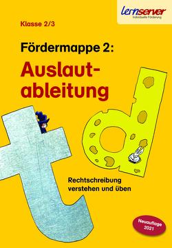 Lernserver-Fördermappe 2: Auslautableitungen von Rürup,  Stephan, Schönweiss,  Friedrich, Schönweiss,  Petra