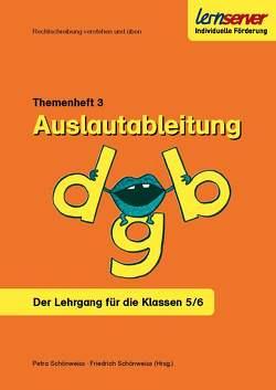 Lernserver-Themenheft 3: Auslautableitung von Rürup,  Stephan, Schönweiss,  Friedrich, Schönweiss,  Petra, Stotz,  Imke