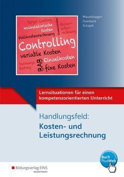 Lernsituationen für einen kompetenzorientierten Unterricht von Mauelshagen,  Sebastian, Overbeck,  Dirk, Schajek,  Markus
