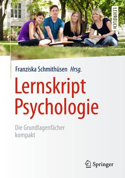 Lernskript Psychologie von Anton,  Fernand, Ferring,  Dieter, Krampen,  Günter, Schmithüsen,  Franziska, Steffgen,  Georges