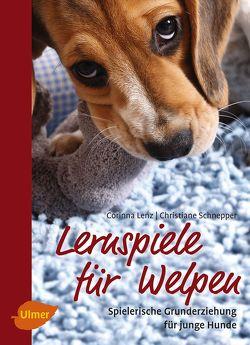 Lernspiele für Welpen von Lenz,  Corinna, Schnepper,  Christiane