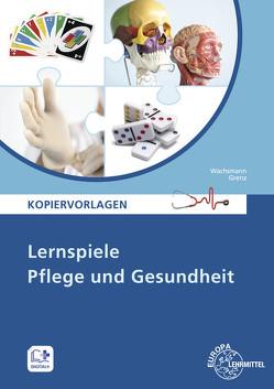 Lernspiele Pflege und Gesundheit von Grenz,  Tanja, Wachsmann,  Frank