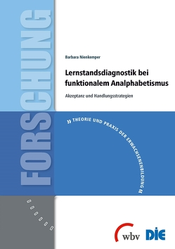 Lernstandsdiagnostik bei funktionalem Analphabetismus von Nienkemper,  Barbara