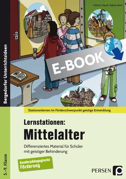 Lernstationen: Mittelalter von Bott,  Sabine, Hauck,  Kathrin